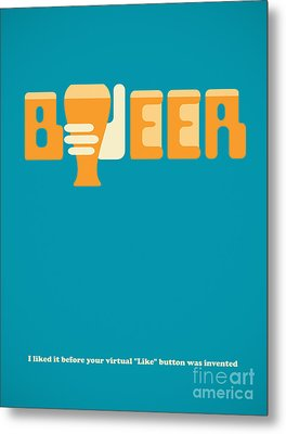I Like Beer Metal Print by Igor Kislev