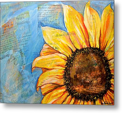 I Will Have No Fear Sunflower Metal Print
