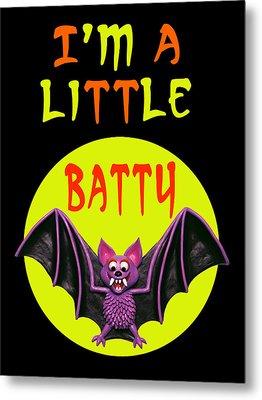 I'm A Little Batty Metal Print by Amy Vangsgard