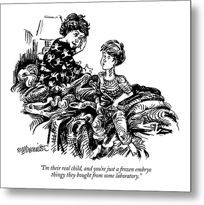 I'm Their Real Child Metal Print by William Hamilton