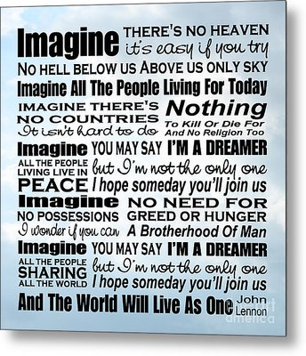 Imagine Song Lyrics - Sky Metal Print by Ginny Gaura