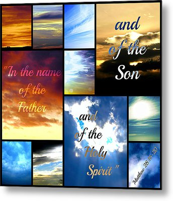 In The Name Of The Father Son Holy Spirit Metal Print by Sharon Soberon