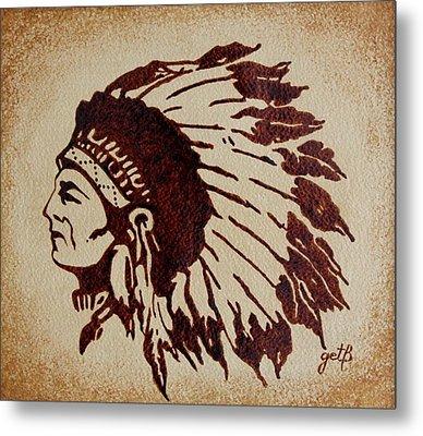 Indian Wise Chief Coffee Painting Metal Print by Georgeta  Blanaru