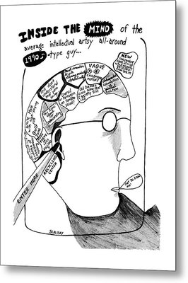 Inside The Mind Of The Average Intellectual Artsy Metal Print by Stephanie Skalisk