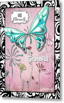 Inspirational Butterfly Gratitude Quote Butterfly And Floral Art By Megan Duncanson Metal Print by Megan Duncanson