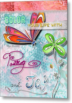 Inspirational Dragonfly Floral Art Colorful Uplifting Typography Art By Megan Duncanson Metal Print by Megan Duncanson