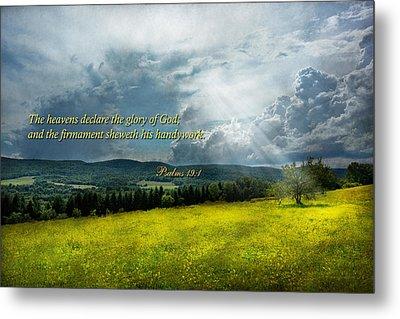 Inspirational - Eternal Hope - Psalms 19-1 Metal Print by Mike Savad