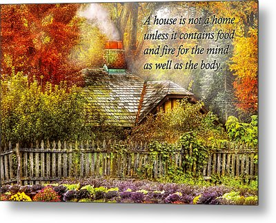 Inspirational - Home Is Where It's Warm Inside - Ben Franklin Metal Print by Mike Savad