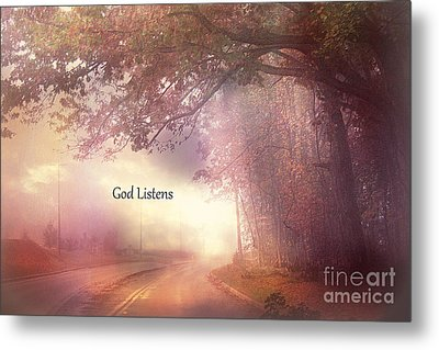 Inspirational Nature Landscape - God Listens - Dreamy Ethereal Spiritual And Religious Nature Photo Metal Print by Kathy Fornal