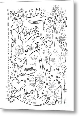 Inspirational Quote Black And White Typography Art Home Is Where The Heart Is By Megan Duncanson Metal Print