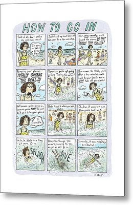 Instructions For Getting Into The Ocean Metal Print by Roz Chast