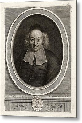 Ismail Bouillaud Metal Print by The Miriam And Ira D. Wallach Division Of Art, Prints And Photographs: Print Collection/new York Public Library
