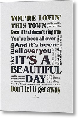 It's A Beautiful Day Typography Metal Print