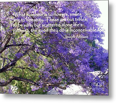 Jacaranda Beauty Smile Quote Metal Print by Marlene Rose Besso