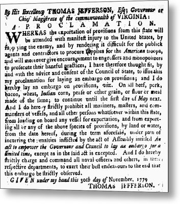 Jefferson: Embargo, 1779 Metal Print by Granger