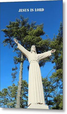 Jesus Is Lord Metal Print