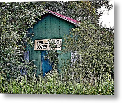 Metal Print featuring the photograph Jesus Loves You by Linda Brown
