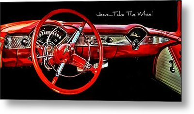 Metal Print featuring the photograph Jesus Take The Wheel by Victor Montgomery