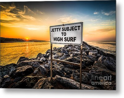 Jetty Subject To High Surf Sign In Newport Beach Metal Print by Paul Velgos