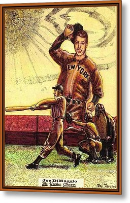 Joe Dimaggio Yankee Clipper Metal Print by Ray Tapajna