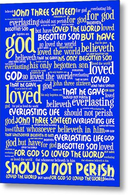John 3-16 For God So Loved The World 20130622 Vertical Metal Print by Wingsdomain Art and Photography
