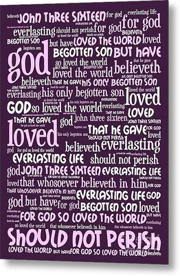John 3-16 For God So Loved The World 20130622bwma Vertical Metal Print by Wingsdomain Art and Photography