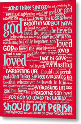 John 3-16 For God So Loved The World 20130622p120 Vertical Metal Print by Wingsdomain Art and Photography