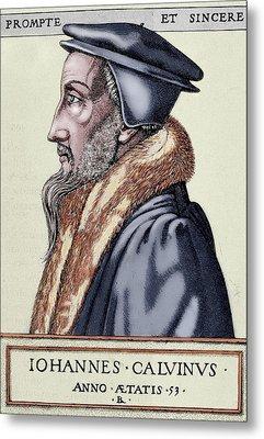 John Calvin (1509-1564 Metal Print