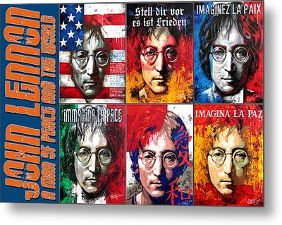 John Lennon - A Man Of Peace And The World. A Collage Metal Print by Vitaliy Shcherbak