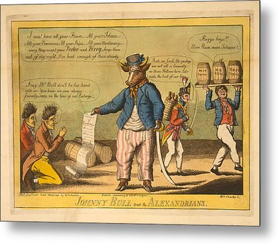 Johnny Bull And The Alexandrians  Wm Charles, Ssc. Charles Metal Print by Litz Collection