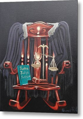 Judge Judys Justice Metal Print by Susan Roberts