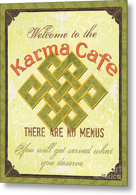 Karma Cafe Metal Print
