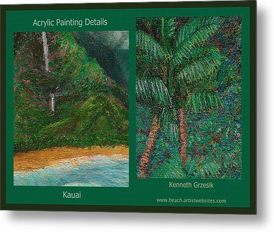 Kauai Painting Poster 3 Metal Print by Kenneth Grzesik