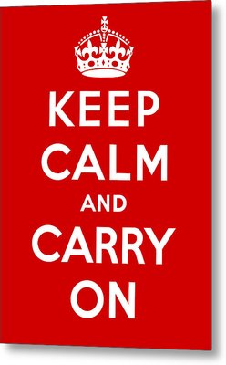 Metal Print featuring the painting Keep Calm And Carry On by Pam Neilands