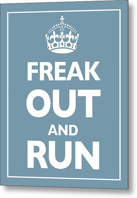 Keep Calm And Carry On Parody Blue Metal Print by Tony Rubino