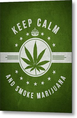 Keep Calm And Smoke Marijuana - Green Metal Print