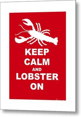 Keep Clam And Lobster On Metal Print by Julie Knapp