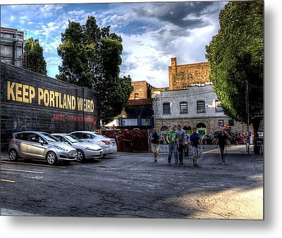 Keep Portland Weird Metal Print
