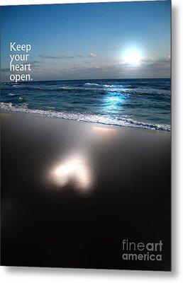 Keep Your Heart Open Metal Print by Jeffery Fagan