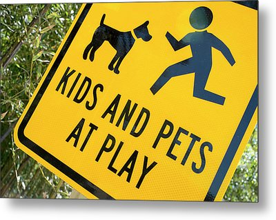 Kids And Pets At Play, Warning Sign Metal Print by Julien Mcroberts