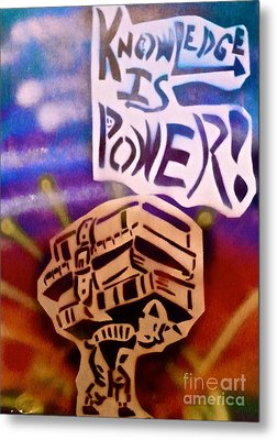Knowledge Is Power 1 Metal Print by Tony B Conscious