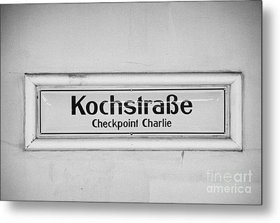 Kochstrasse Checkpoint Charlie Berlin U-bahn Underground Railway Station Name Germany Metal Print by Joe Fox