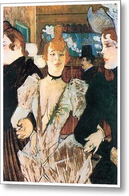 La Goule Arriving At The Moulin Rouge With Two Women Metal Print by Henri Toulouse-Lautrec