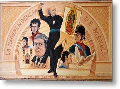 La Independencia De Mexico Metal Print by Christine Till