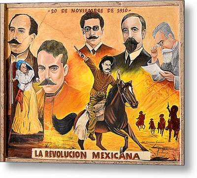 Metal Print featuring the photograph La Revolution Mexicana by Christine Till