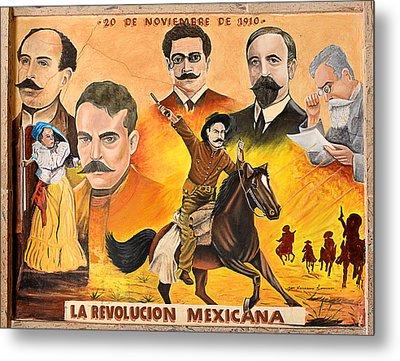 La Revolution Mexicana Metal Print