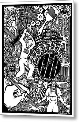 Labor Daze Metal Print