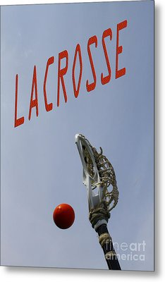 Lacrosse Is The Word 1 Metal Print