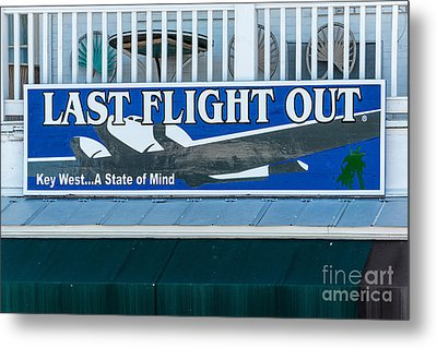Last Flight Out A Key West State Of Mind Metal Print by Ian Monk