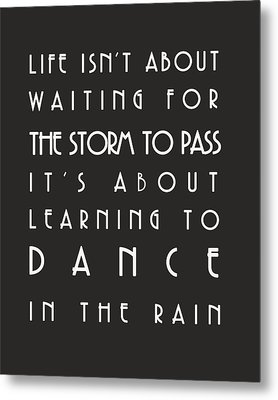 Learn To Dance In The Rain Metal Print by Georgia Fowler
